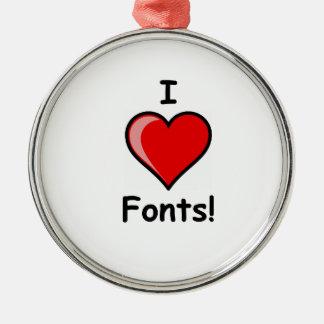 I Heart ( <3 Love) Fonts Metal Ornament