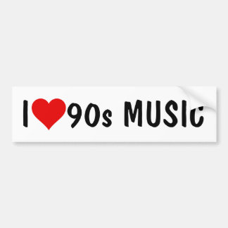 I HEART 90s MUSIC Bumper Sticker