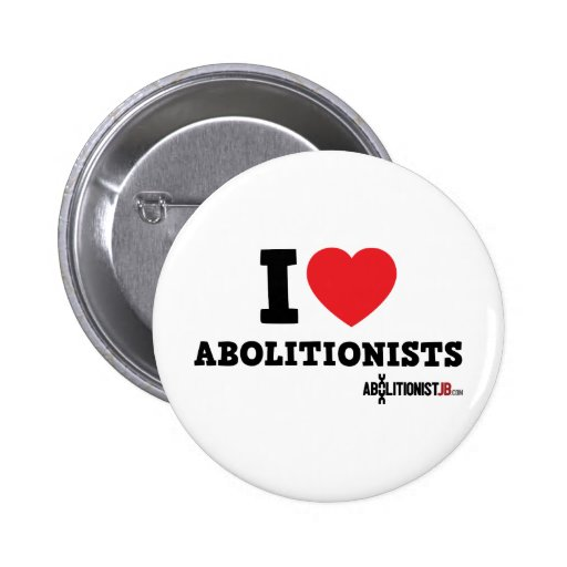 I Heart Abolitionists Pinback Buttons