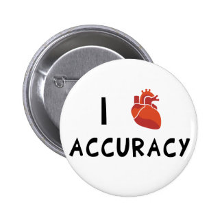 I Heart Accuracy Pinback Button