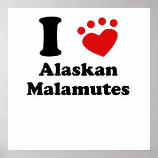 I Heart Alaskan Malamutes Poster