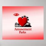 I Heart Amusement Parks Posters