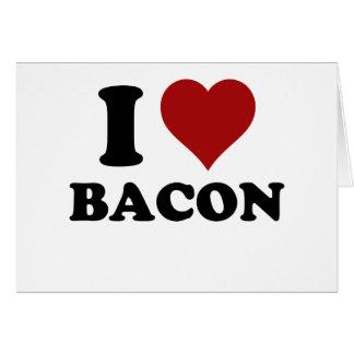 I HEART BACON GREETING CARD