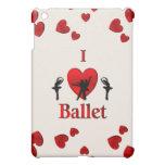 I Heart Ballet Cover For The iPad Mini
