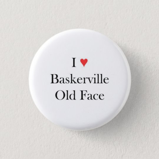 I heart Baskerville Old Face Button