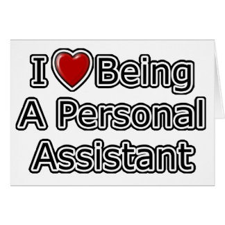 I Heart Being a Personal Assistant Card