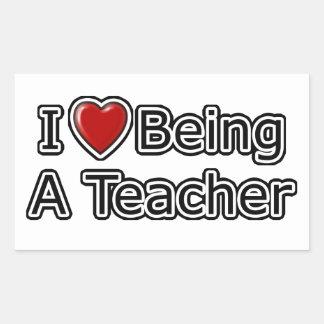 I Heart Being a Teacher Rectangular Sticker