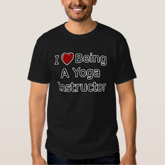 I Heart Being a Yoga Instructor Shirt