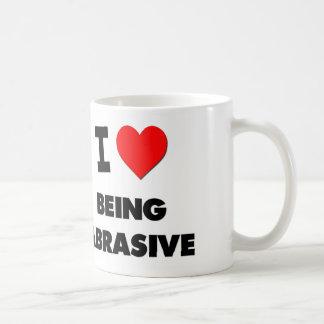I Heart Being Abrasive Coffee Mug