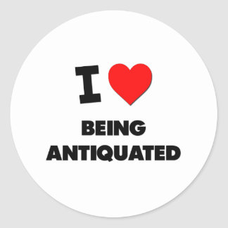 I Heart Being Antiquated Classic Round Sticker