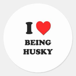 I Heart Being Husky Round Sticker