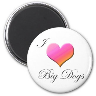 I Heart Big Dogs 2 Inch Round Magnet
