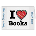 I Heart Books! I Love Books! (Scribbled Lines) Greeting Card