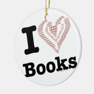 I Heart Books - I Love Books! (Word Heart) Ceramic Ornament