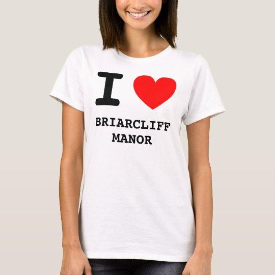 I Heart BRIARCLIFF MANOR T-Shirt