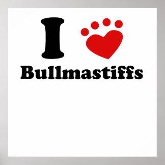 I Heart Bullmastiffs Posters