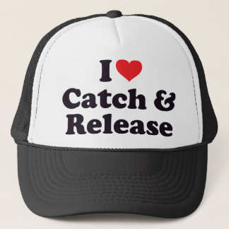 I Heart Catch and Release Trucker Hat