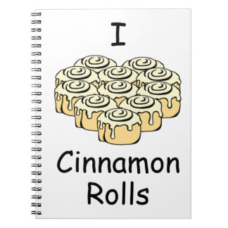 I Heart Cinnamon Rolls Sweet Love Buns Notebook