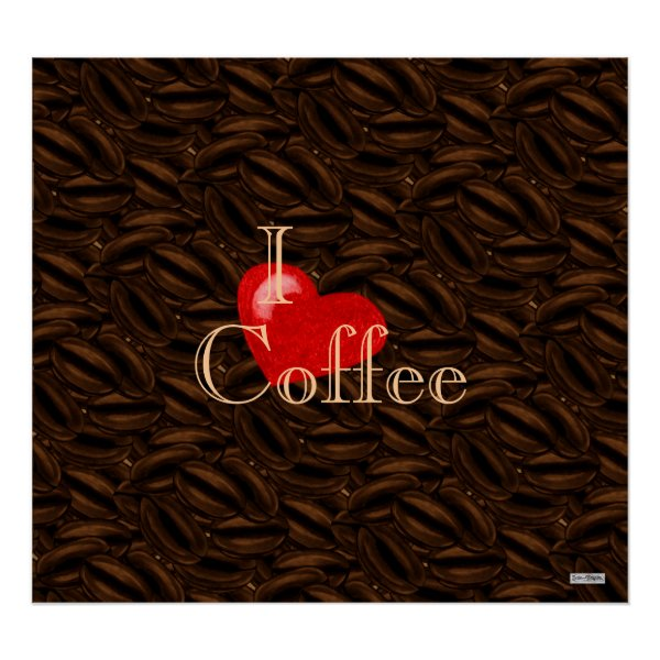 I Heart Coffee Poster