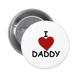 I HEART DADDY PINBACK BUTTON