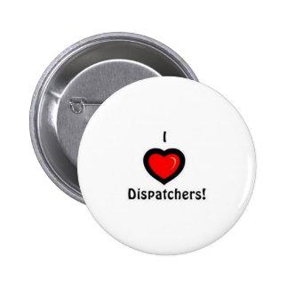 I Heart Dispatchers Pinback Button