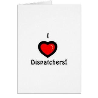 I Heart Dispatchers Cards