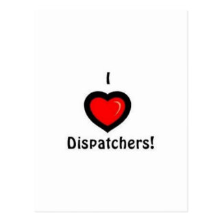 I Heart Dispatchers Postcard