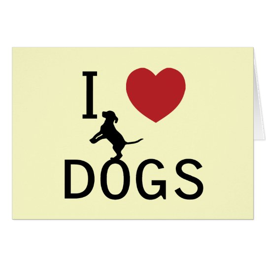 i heart dogs card