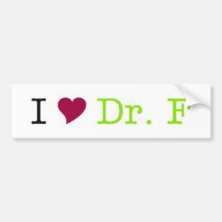 I Heart Dr. F bumper sticker