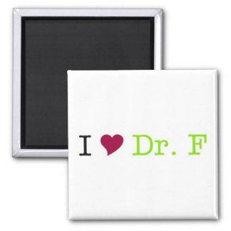 I Heart Dr. F magnet