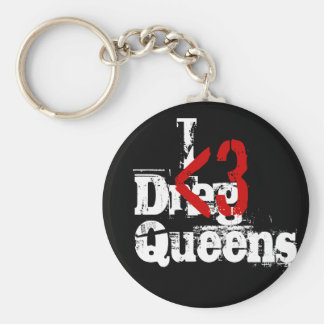 I Heart Drag Queens Keychain