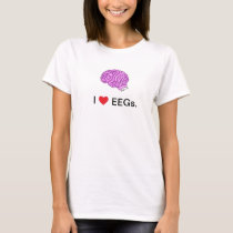 """""""I [heart] EEGs"""" t-shirt"""