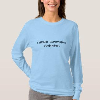 I HEART Explanatory Footnotes!2 T-Shirt