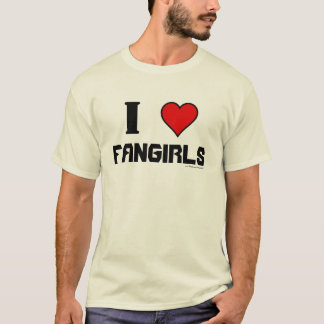 I Heart Fangirls T-Shirt