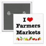 I Heart Farmers Markets Pinback Buttons