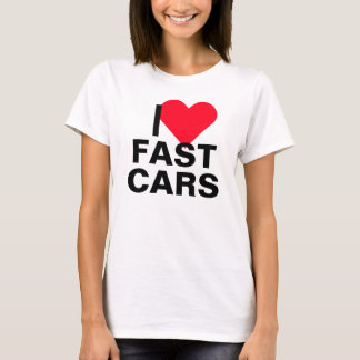 I Heart Fast Cars T-Shirt
