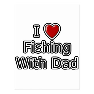 I Heart Fishing with Dad Postcard
