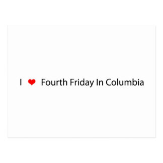 I Heart Fourth Friday In Columbia Postcard