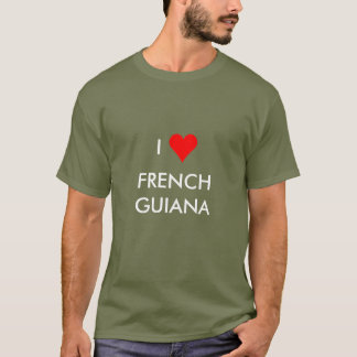 i heart french guiana T-Shirt