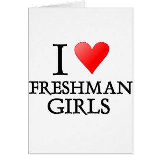 I heart freshman girls card