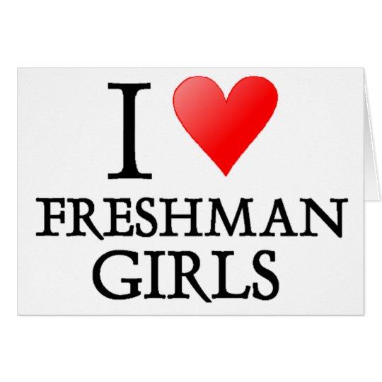 I heart freshman girls card
