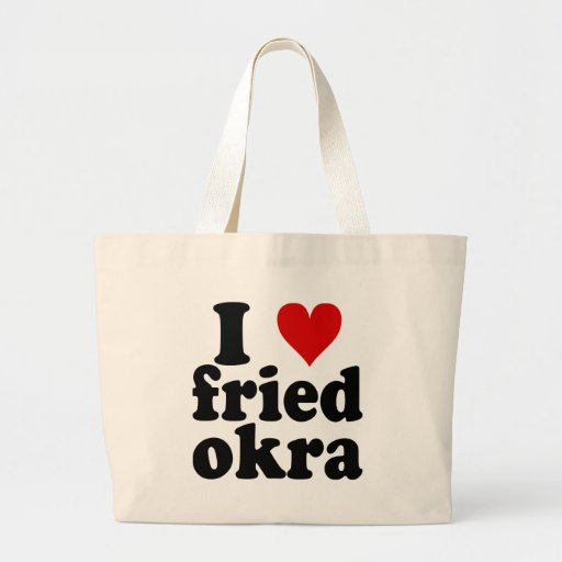 I Heart Fried Okra Jumbo Tote Bag