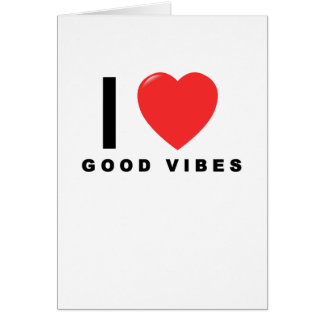 i heart good vibes shirt.png card