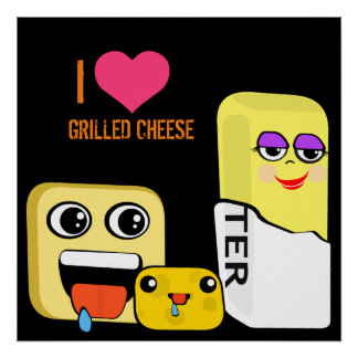 I Heart Grilled Cheese Poster