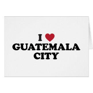 I Heart Guatemala City Guatamala Card