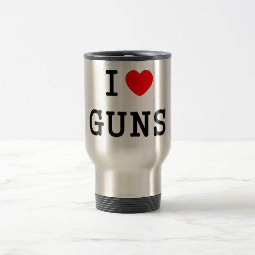 I Heart Guns 15 Oz Stainless Steel Travel Mug