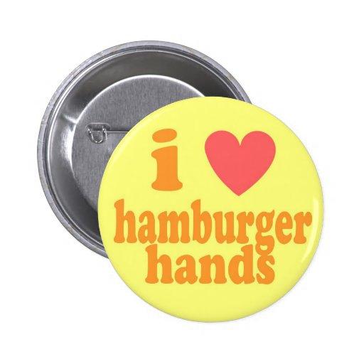 I Heart Hamburger Hands Pinback Button