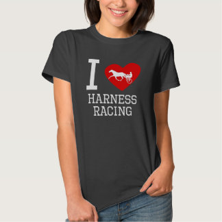 I Heart Harness Racing Tee Shirts