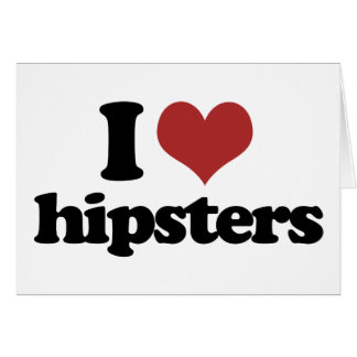 I heart hipsters card