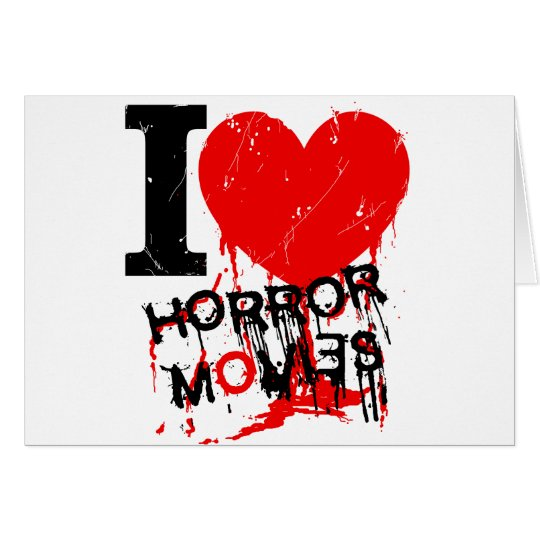 I HEART HORROR MOVIES CARD